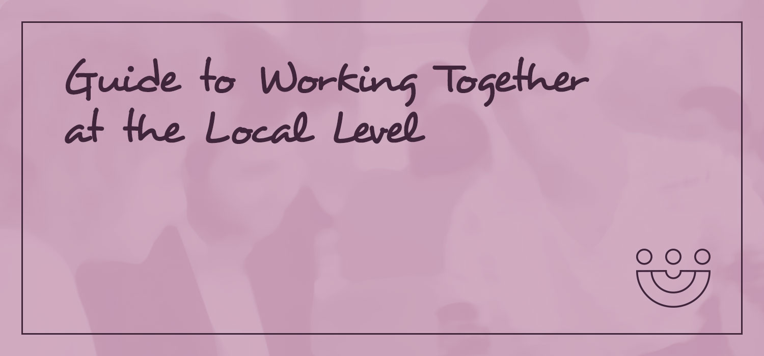 Guide to working together at the local level