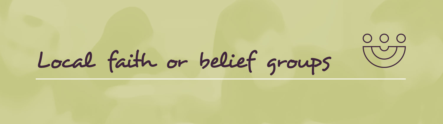 Local faith or belief groups